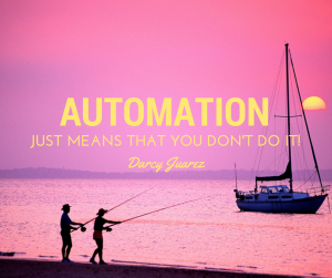 Automation... Just means you don't have to do it picture